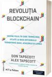 Revolutia blockchain. Despre felul in care tehnologia aflata la baza bitcoinului transforma banii, afacerile si lumea - editia a doua - Carte/Don Taps, ACT si Politon