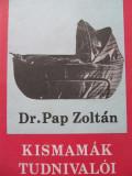 Kismamak tudnivaloi - Pap Zoltan
