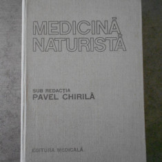 PAVEL CHIRILA - MEDICINA NATURISTA (1987, editie cartonata)