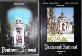 Paul Filip - Bellu - Panteonul national (vol. 1 si 2, dedicatie)