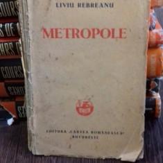METROPOLE - LIVIU REBREANU