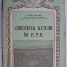 Ocrotirea naturii in R.P.R. - Valeriu Puscariu