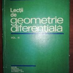 Lectii de geometrie diferentiala vol 3 - Gh. Vranceanu