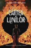 Cartea Lunilor, Cronicile Casterilor, Vol. 2/Kami Garcia, Margaret Stohl