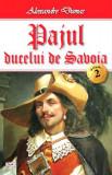 Pajul ducelui de Savoia vol 2, Alexandre Dumas