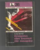 Elena Siupiur - Enigma din trenul de noapte, colecția Sfinx, 1977