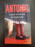 LUPUL TRAVESTITI IN BUNICUTA - San Antonio