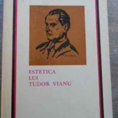 Estetica Lui Tudor Vianu - Ion Pascadi ,525020