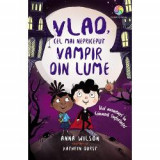 Vlad, cel mai nepriceput vampir volumul II. Noi aventuri la conacul suferintei
