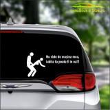Nu Rade De Masina Mea…-Stickere Auto-Cod:ESV-149 -Dim 20 cm. x 9.4 cm.