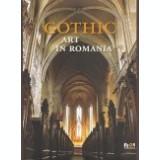 Gothic Art In Romania / Arta Gotica in Romania
