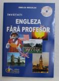 INVATATI ENGLEZA FARA PROFESOR , CURS PRACTIC de EMILIA NECULAI , 2007 CONTINE CD *