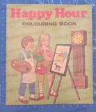 Cumpara ieftin HAPPY HOUR colouring book / World Distributors UK 1970 / Printed in Romania, Alta editura