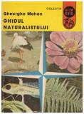 Ghidul naturistului, Gheorghe Mohan