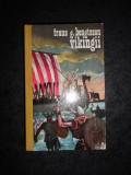 Frans G. Bengtsson - Vikingii (1974, editie cartonata)
