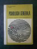 PAUL POPESCU-NEVEANU, E. FISCHBEIN - PSIHOLOGIA GENERALA (contine sublinieri)