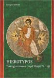 Cumpara ieftin Hierotypos. Teologia icoanei după Sfinţii Părinţi