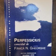 Perpessicius comentat de Fanica N. Gheorghe