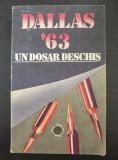 DALLAS 63 - UN DOSAR DESCHIS