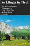 Caseta So Klingts In Tirol, originala
