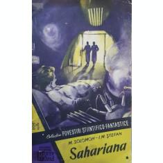 Sahariana - povestire din era atomica, vol. 1, 2