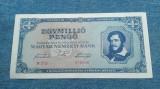 1000000 Pengo 1945 Ungaria / Egymillio Pengo / 1.000.000