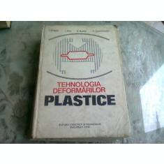 TEHNOLOGIA DEFORMARILOR PLASTICE - I. DRAGAN