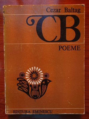 Cezar Baltag - Poeme 1981 foto