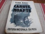 Gian Dauli - Carute in noapte - 1942
