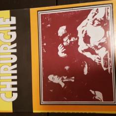 CHIRURGIE  -MIRCEA CONSTANTINESCU