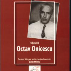 Nae Ionescu si discipolii sai in arhiva Securitatii/ ed. Mezdrea vol. 3 Onicescu