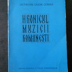 OCTAVIAN LAZAR COSMA - HRONICUL MUZICII ROMANESTI 1784-1823 - VOL. II {1974}