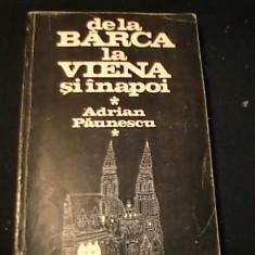DE LA BARCA LA VIENA SI INAPOI-ADRIAN PAUNESCU-DESENE ANDREI PAUNESCU-381 PG-