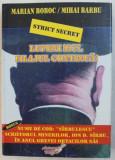 STRICT SECRET. LUPENI 1977. FILAJUL CONTINUA! de MARIAN BOBOC , MIHAI BARBU , 2007