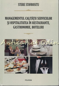 Managementul Calitatii Serviciilor Si Ospitalitatea - Stere Stavrositu