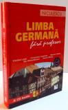 LIMBA GERMANA FARA PROFESOR de KRISTINE LAZAR...ILEANA MOISE , 2007, CONTINE CD
