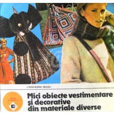 Mici obiecte vestimentare si decorative din materiala diverse