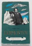 """Tamara Gane - Lermontov (colecția """"Oameni de seamă"""")"""