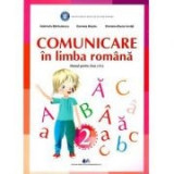Comunicare in limba romana. Manual pentru clasa II - Gabriela Barbulescu, Daniela Besliu, Daniela-Elena Ionita
