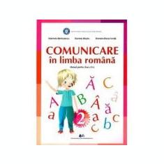 Comunicare in limba romana. Manual pentru clasa II - Barbulescu Gabriela, Besliu Daniela, Ionita Daniela-Elena
