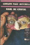 Omul de cristal - Edward Page Mitchell / col. Romanelor stiintifico fantastice