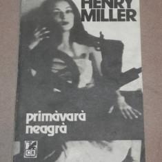 PRIMAVARA NEAGRA HENRY MILLER