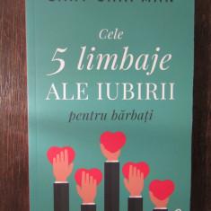 Cele cinci limbaje ale iubirii pentru barbati - Gary Chapman