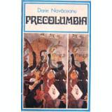 Precolumbia (Editia a II a)