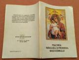 Psaltirea, Paraclisul si Prohodul Maicii Domnului - Sf. Dimitrie al Rostovului, Alta editura, 2000