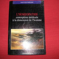 Homeopatie -L'Homeopathie conception medicale a la dimension de l'home- Meriadec