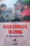 Noua educație în China. Un experiment reușit