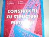 cONSTRUCTII CU STRUCTURA METALICA  C. DALBAN ED 1997- PRET 127 LEI