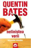 Nelinistea verii - Quentin Bates