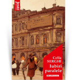 Iubiri paralele | Cella Serghi